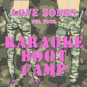 Karaoke Boot Camp Love Songs, Vol. 4
