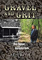 Gravel and Grit: A White Boyhood in the Segregated South