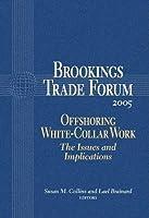 Brookings Trade Forum: 2005: Offshoring White-Collar Work
