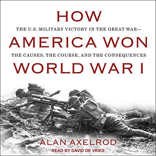 How America Won World War I audiobook cover art