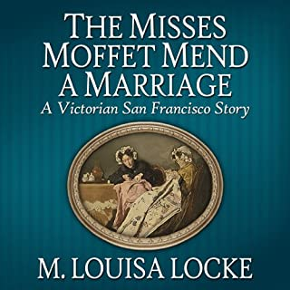 The Misses Moffet Mend A Marriage audiobook cover art