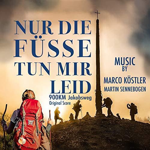 Nur Die Füsse Tun Mir Leid (900 Km Jakobsweg) Original Score