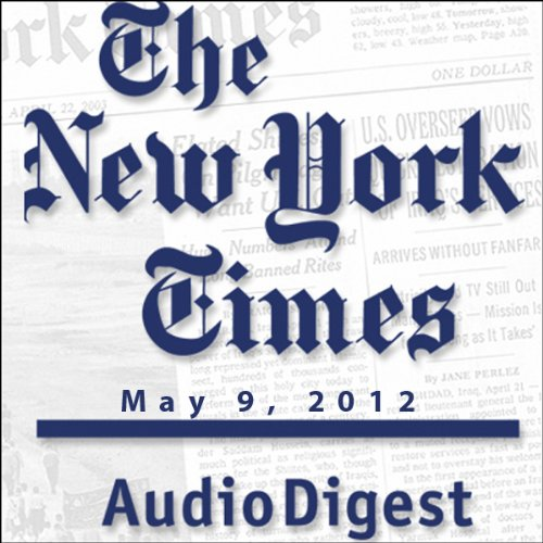 The New York Times Audio Digest, May 09, 2012 copertina