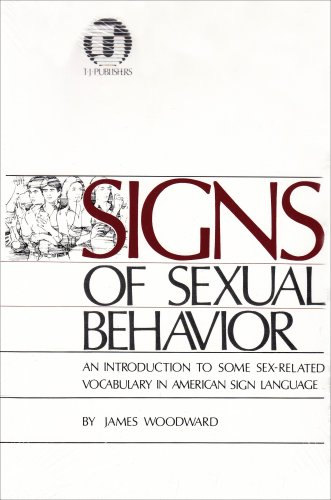 Signs of Sexual Behavior: An Introduction to Some Sex-Related Vocabulary in American Sign Language