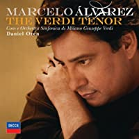 The Verdi Tenor by Marcelo Alvarez (2009-08-03)
