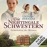 Die Nightingale-Schwestern. Geheimnisse des Herzens: Nightingales-Reihe 2