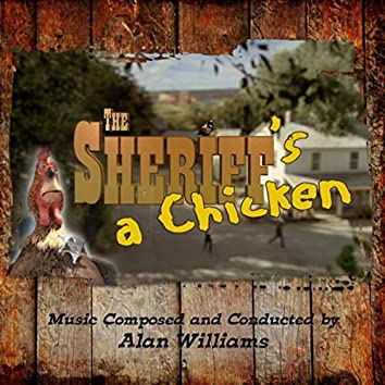The Sheriff's a Chicken