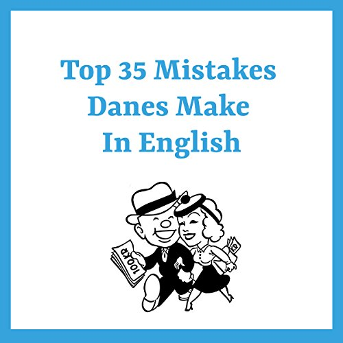 Top 35 Mistakes Danes Make in English audiobook cover art