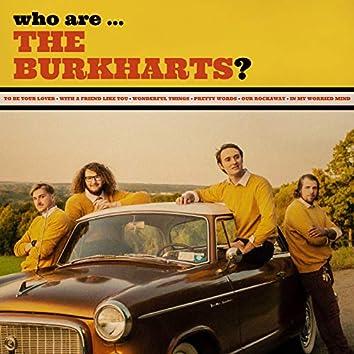 Who Are the Burkharts?