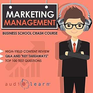 Marketing Management - Business School Crash Course audiobook cover art