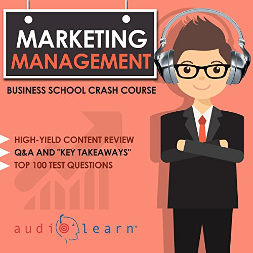 Marketing Management - Business School Crash Course audiobook cover art
