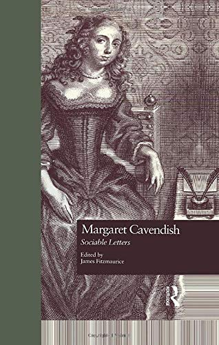 Margaret Cavendish: Sociable Letters (Garland Studies in the Renaissance)