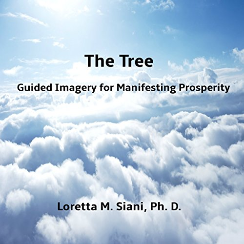 『The Tree: Guided Imagery for Manifesting Prosperity』のカバーアート