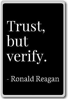 Trust, but verify. - Ronald Reagan - quotes fridge magnet, Black