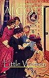 Little Women: The Original Classic Novel (English Edition)