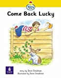 Story Street: Step 1 Come Back Lucky (LILA)