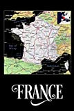 France: Map of France Notebook