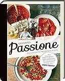 Gennaros Passione - Die klassische italienische Küche - Kochbuch mit über 100 köstlichen Rezepten aus Italien