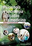 Psicología Y Sociología Aplicadas A La Medicina - 4ª Edición: Texto y atlas en color