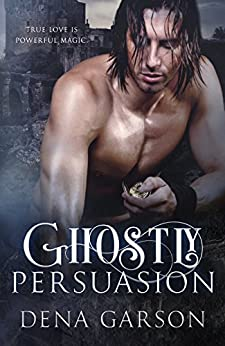 Ghostly Persuasion (Emerald Isle Enchantment) by [Dena Garson]