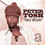 Can't Blame The Youth - Peter Tosh