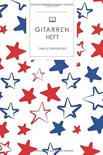 Gitarrenheft: USA Sterne Patriot. 120 Seiten für Tabs mit schönem Design. Soft Cover 6x9 Zoll, ca. DIN A5 15x22cm.