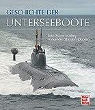 Geschichte der Unterseeboote - Jean-Marie Mathey