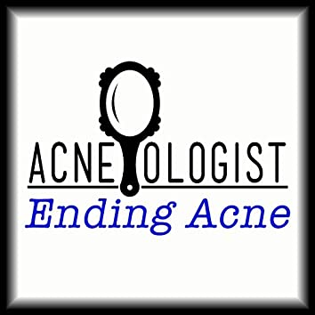 The Acneologist: Ending Acne