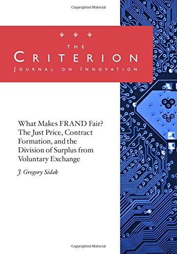 What Makes FRAND Fair? The Just Price, Contract Formation, and the Division of Surplus from Voluntary Exchange
