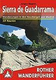 Sierra de Guadarrama: Wanderungen in den Hausbergen von Madrid – 50 Touren