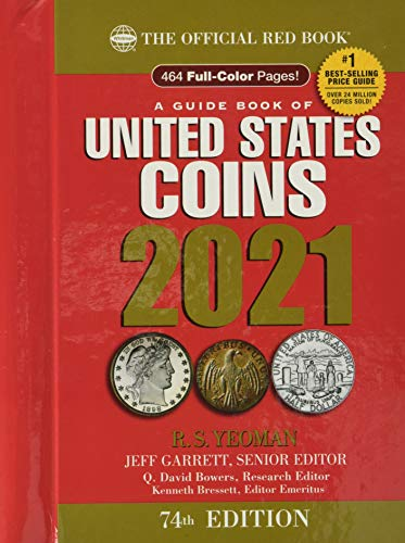 Compare Textbook Prices for A Guide Book of United States Coins 2021 74th ed. Edition ISBN 9780794848026 by Jeff Garrett