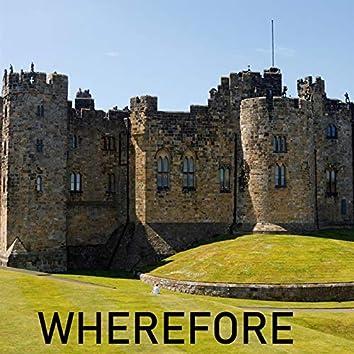 Wherefore