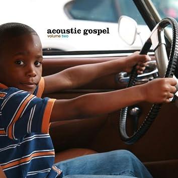 Acoustic Gospel Volume 2