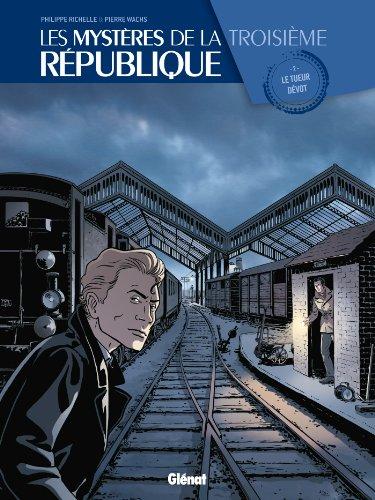 Les mystères de la 3e République, Tome 2 :