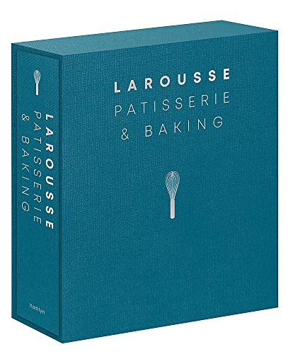 Larousse Patisserie and Baking: The ultimate expert guide, with more than 200 recipes and step-by-step techniques and produced as a hardback book in a beautiful slipcase