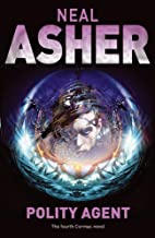 Polity Agent (Ian Cormac) by Neal Asher (Unabridged, 6 Oct 2006) Hardcover