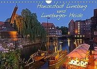 Hansestadt Lueneburg und Lueneburger Heide (Wandkalender 2022 DIN A4 quer): Lueneburgs Altstadt mit Rathaus, Alter Hafen, Am Sande und Lueneburger Heide (Monatskalender, 14 Seiten )