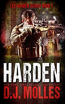 Harden (Lee Harden Series (The Remaining Universe) Book 1) by [DJ Molles]