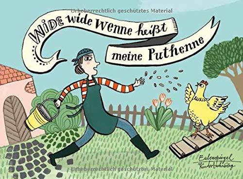 Wide wide wenne heißt meine Puthenne (Eulenspiegel Kinderbuch)