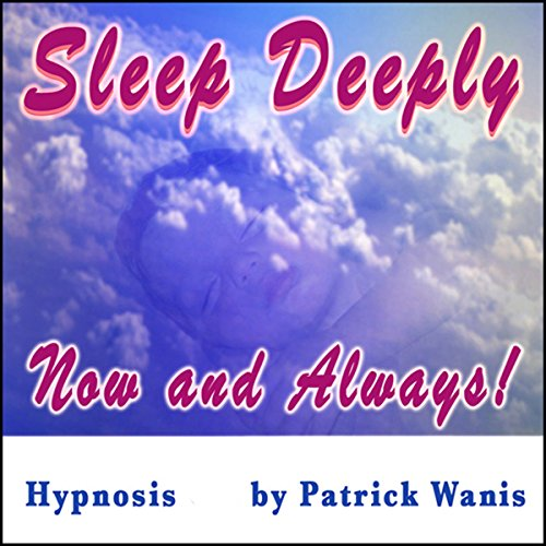 Sleep Deeply - Now and Always! cover art