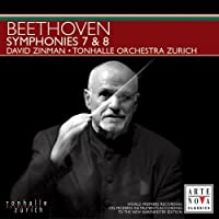 Zinman Conducts Symphonies 7 & 8 by L.V. Beethoven (2005-04-12)