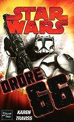 Star Wars - numéro 101 Ordre 66 de Karen TRAVISS