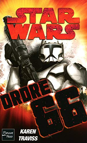 Star Wars - numéro 101 Ordre 66