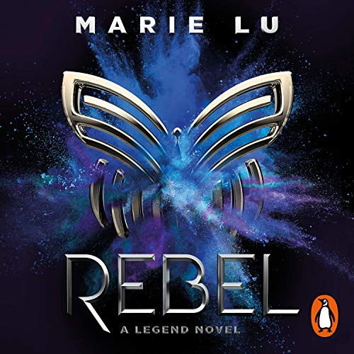 Rebel: Legend, Book 4