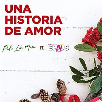Una historia de amor (feat. Emaús Fuego Nuevo)