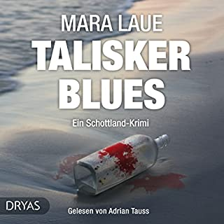 Talisker Blues: Ein Schottland-Krimi                   By:                                                                                                                                 Mara Laue                               Narrated by:                                                                                                                                 Adrian Tauss                      Length: 9 hrs and 24 mins     1 rating     Overall 1.0