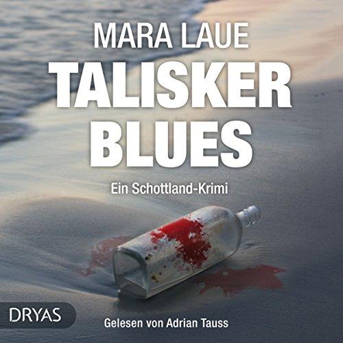 Talisker Blues: Ein Schottland-Krimi audiobook cover art