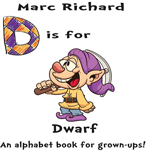 D is for Dwarf: An Alphabet Book for Grown-Ups! audiobook cover art