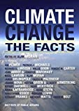 Climate Change: The Facts (English Edition)