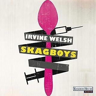 Skagboys                   Autor:                                                                                                                                 Irvine Welsh                               Sprecher:                                                                                                                                 Martin Bross                      Spieldauer: 29 Std. und 25 Min.     110 Bewertungen     Gesamt 4,5